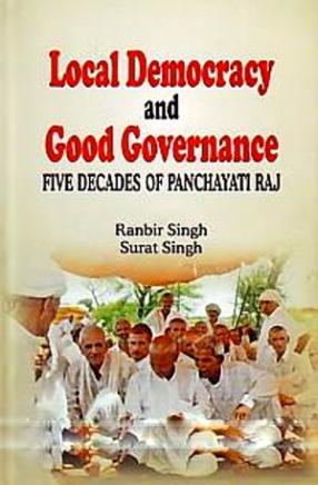 Local Democracy and Good Governance: Five Decades of Panchayati Raj