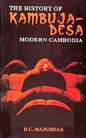 The History of Kambuja-Desa: Modern Cambodia