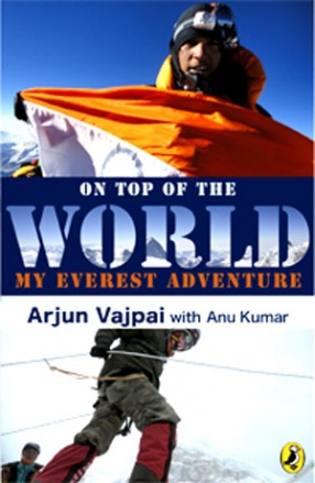 On Top of the World: My Everest Adventure