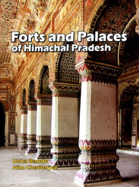 Forts and Palaces of Himachal Pradesh