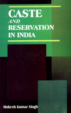 Caste and Reservation in India