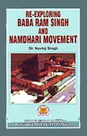 Re-Exploring Baba Ram Singh and Namdhari Movement