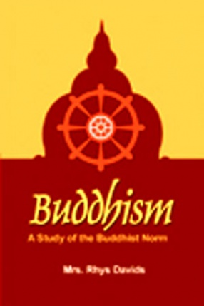 Buddhism: A Study of the Buddhist Norm