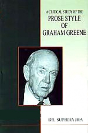 A Critical Study of the Prose Style of Graham Greene