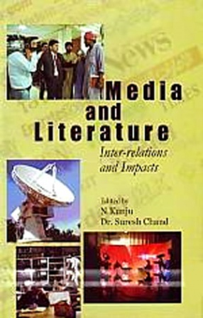 Media and Literature: Inter-Relations and Impacts