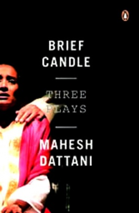 Brief Candle: Three Plays