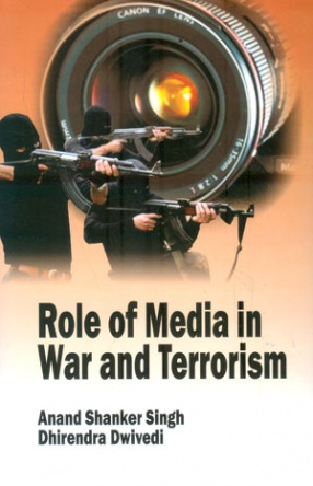 Role of Media in War and Terrorism