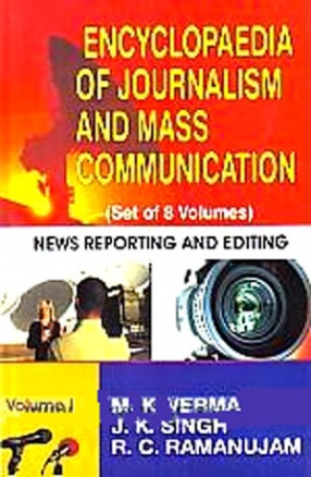 Encyclopaedia of Journalism and Mass Communication (In 8 Volumes)
