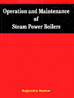 Operation and Maintenance of Steam Power Boilers