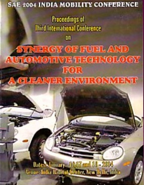 Proceedings of the Third International Conference on Automotive and Fuel Technology: Synergy of Fuel and Automotive Technology for a Cleaner Environment