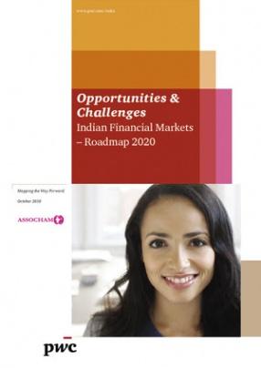 Opportunities & Challenges: Indian Financial Markets: Roadmap 2020