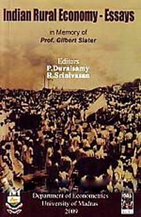 Indian Rural Economy: Essays in Memory of Prof. Gilbert Slater