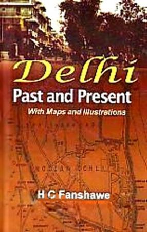 Delhi: Past and Present