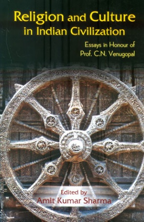 Religion and Culture in Indian Civilization: Essay in Honour of Prof. C.N. Venugopal