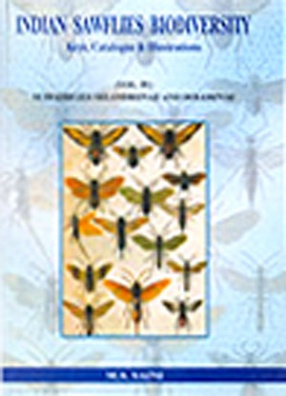 Indian Sawflies Biodiversity: Subfamilies Selandriinae and Dolerinae: Keys, Catalogue and Illustrations, Volume 4