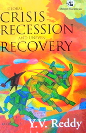 Global Crisis: Recession and Uneven Recovery