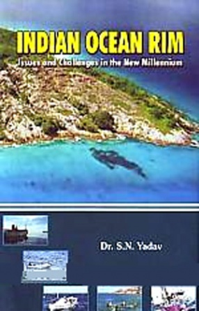 Indian Ocean Rim: Issues and Challenges in the New Millennium