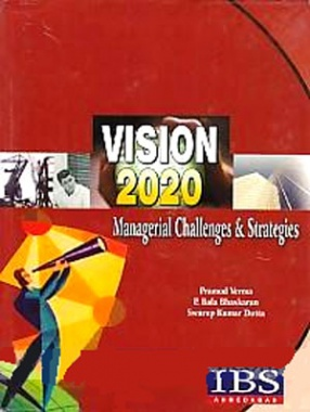 Vision, 2020: Managerial Challenges & Strategies