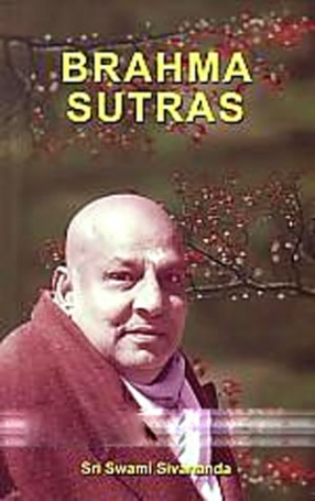 Brahma Sutras: Text, Word-to-Word Meaning, Translation and Commentary