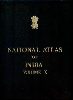 National Atlas of India (Volume X): States & Union Territories