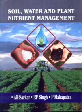 Soil, Water and Plant Nutrient Management: For Rainfed Crops