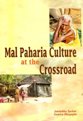 Mal Paharia Culture at the Crossroad