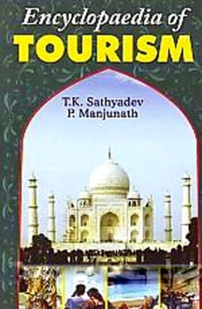Encyclopaedia of Tourism (In 5 Volumes)