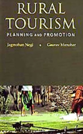 Rural Tourism: Planning and Promotion