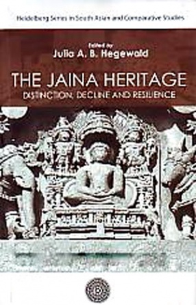 The Jaina Heritage Distinction, Decline and Resilience