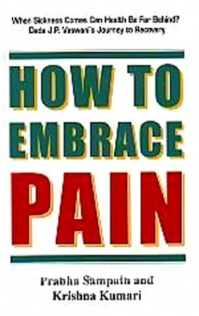 How to Embrace Pain