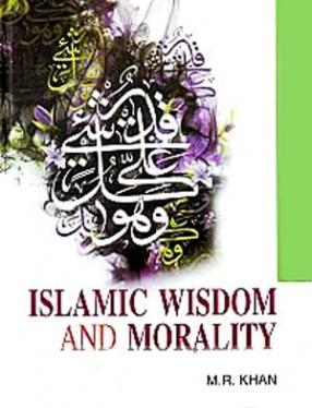 Islamic Wisdom and Morality