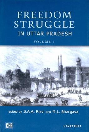 Freedom Struggle in Uttar Pradesh: Source-Material (In 6 Volumes)