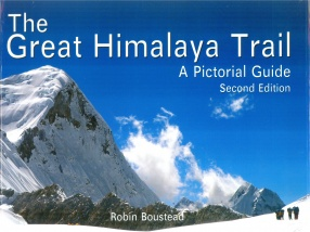 The Great Himalaya Trail: A Pictorial Guide