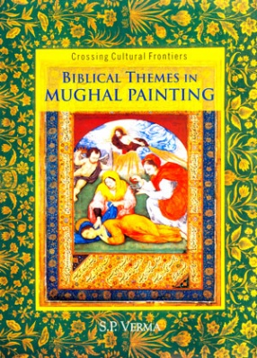 Biblical Themes in Mughal Painting