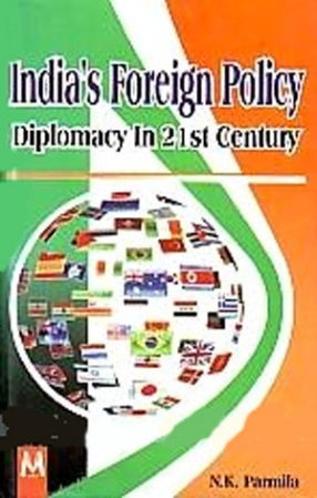 India's Foreign Policy Diplomacy in 21st Century