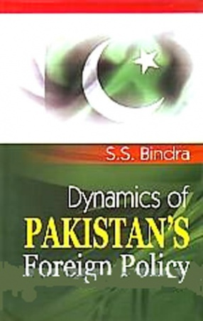 Dynamics of Pakistan's Foreign Policy