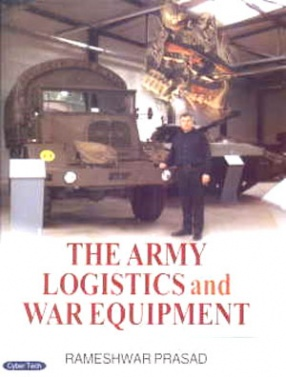 The Army Logistics and War Equipments