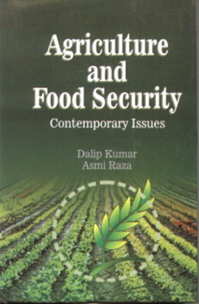 Agriculture and Food Security: Contemporary Issues