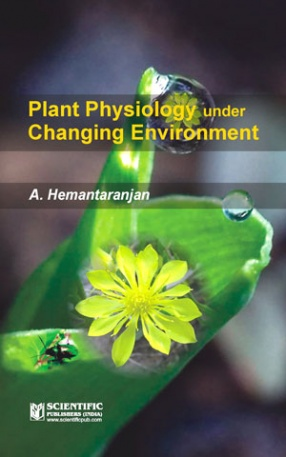 Plant Physiology under Changing Environment