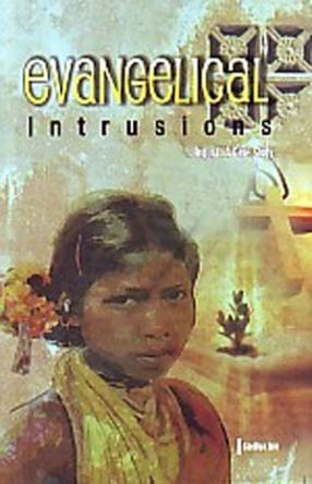 Evangelical Intrusions: Tripura, A Case Study