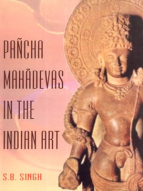 Pancha Mahadevas in the Indian Art