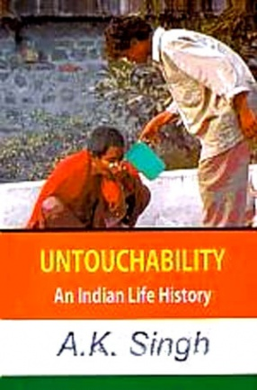 Untouchability: An Indian Life History