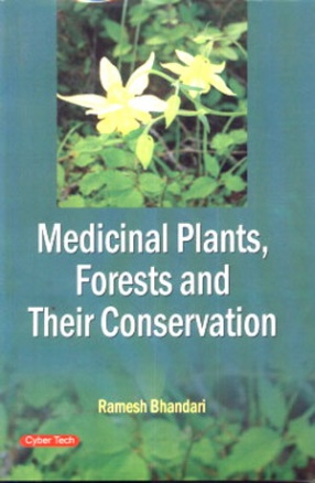 Medicinal Plants: Forests and Their Conservation