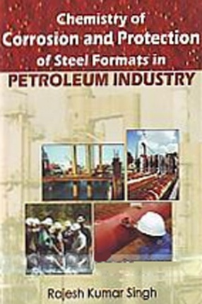 Chemistry of Corrosion and Protection of Steel Formats in Petroleum Industry