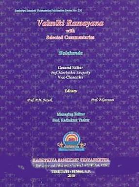 Valmiki Ramayana With Selected Commentaries: Balakanda