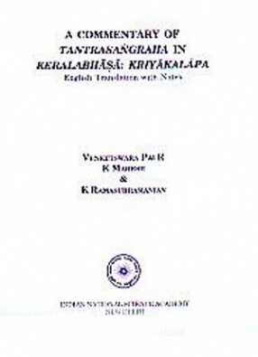 A Commentary of Tantrasangraha in Keralabhasa, Kriyakalapa: English Translation With Notes