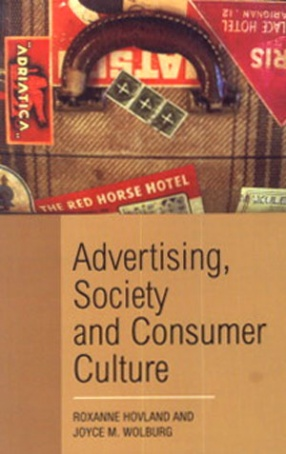 Advertising, Society and Consumer Culture
