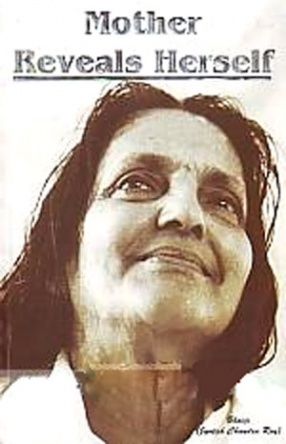 Mother Reveals Herself: Early Period of Matri Lila, 1896-1932