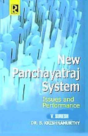 New Panchayatraj System: Issues and Performance