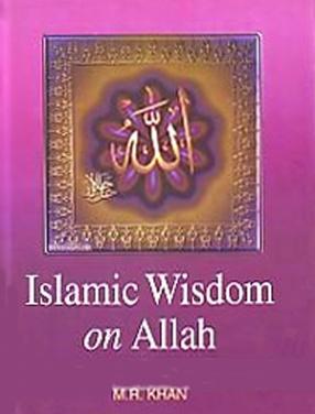 Islamic Wisdom on Allah